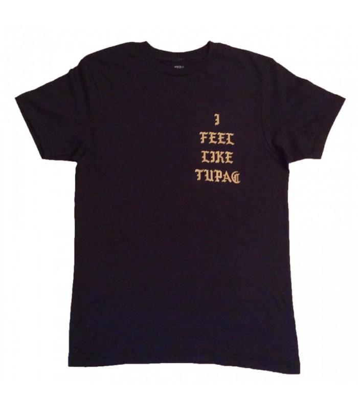Feel Like Tupac Black T-Shirt